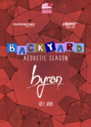 byron la Expirat / Backyard Acoustic Season 2019