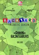 Robin And The Backstabbers la Expirat / Backyard Acoustic Season 2019