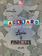 Lucia & Pinholes la Expirat / Backyard Acoustic Season 2019