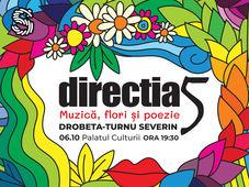 Drobeta -Turnu Severin: Direcția 5 - Muzică, Flori și Poezie