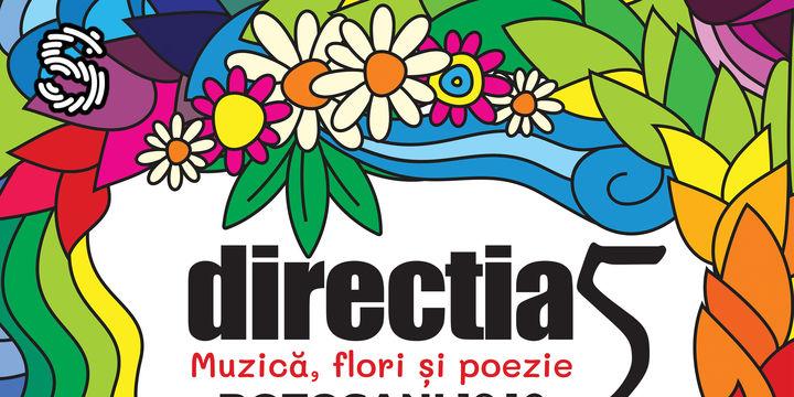 Botosani: Direcția 5 - Muzică, Flori și Poezie