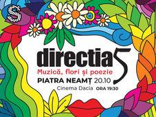 Piatra Neamt: Direcția 5 - Muzică, Flori și Poezie