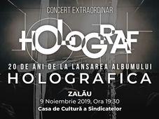 """Zalău: Concert Holograf - 20 de ani de la lansarea albumului """"Holografica"""""""