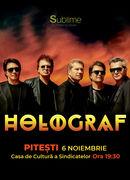 Pitesti: Concert Extraordinar Holograf