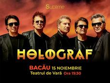 Bacau: Concert Extraordinar Holograf