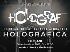 """Focșani: Concert Holograf - 20 de ani de la lansarea albumului """"Holografica"""""""