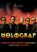 Drobeta -Turnu Severin: Concert Extraordinar Holograf