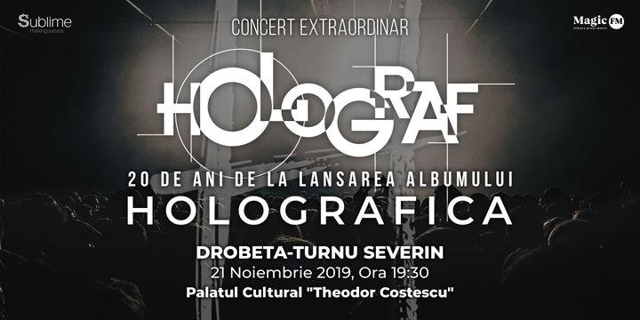 """Drobeta Turnu-Severin: 20 de ani de la lansarea albumului """"Holografica"""""""