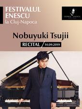 Recital Nobuyuki Tsujii - Festivalul Enescu la Cluj-Napoca