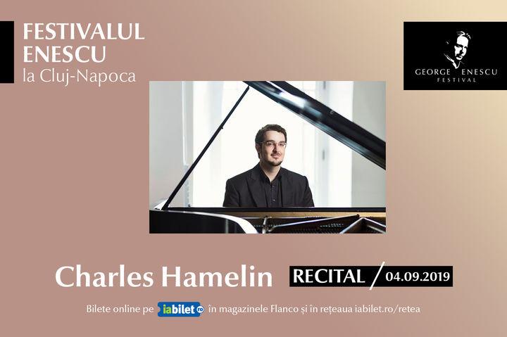 Recital Charles Hamelin - Festivalul Enescu la Cluj-Napoca