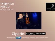 Recital Ziyu He - Festivalul Enescu la Cluj-Napoca