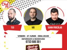 Stand Up Comedy cu Teo, Vio și Sorin Pârcălab