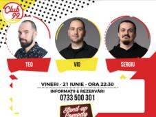 Stand Up Comedy cu Teo, Vio și Sergiu