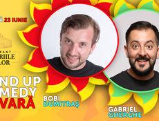 Stand Up Comedy de Vară cu Bobi Dumitraș și Gabriel Gherghe
