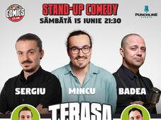 Stand Up Comedy cu Badea, Mincu & Sergiu Floroaia pe Terasa Comics Club