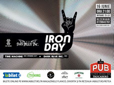 Iron Day @ The Pub : Dark Blue Inc.(De), Time Machine (opening act-Ro)