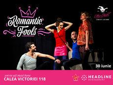 Romantic Fools - Piesă de teatru