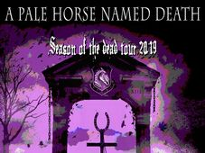 A Pale Horse Named Death + support