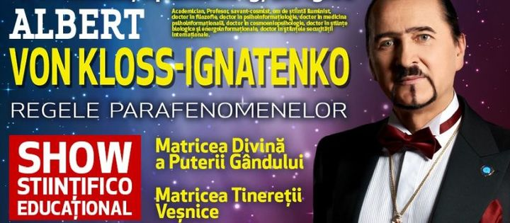Galati: Albert Von Kloss - Ignatenko Show Stiintifico Educational