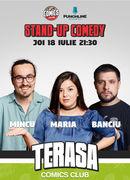 Stand Up Comedy cu Maria, Mincu și Banciu pe Terasa Comics Club
