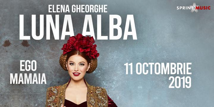 Concert Elena Gheorghe: Luna Alba