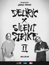 DELIRIC X SILENT STRIKE II