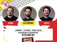 Stand up comedy cu Costel, Alex Mocanu și Sergiu și invitat în deschidere