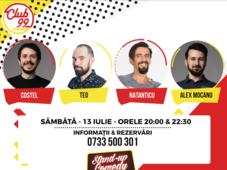 Stand up comedy cu Teo, Costel și Natanticu și invitat în deschidere