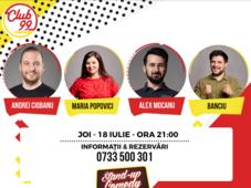 Stand up comedy cu Andrei Ciobanu, Maria Popovici, Alex Mocanu si Alex Banciu în deschidere