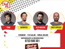 Stand up comedy cu Toma, Cristi Popesco, Alex Mocanu și Natanticu