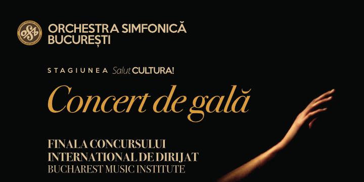Concert de Gală - Orchestra Simfonica Bucuresti