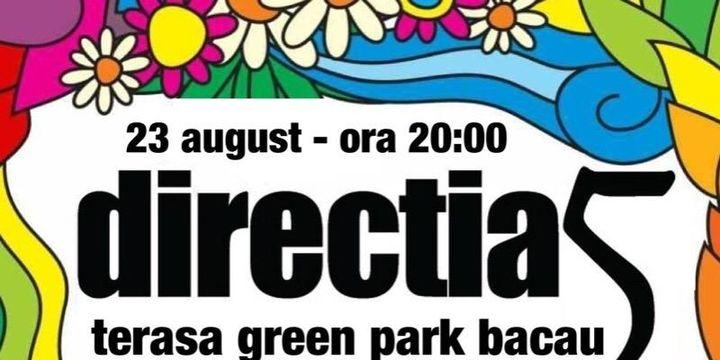 Concert Direcția 5 - Green Park Bacău