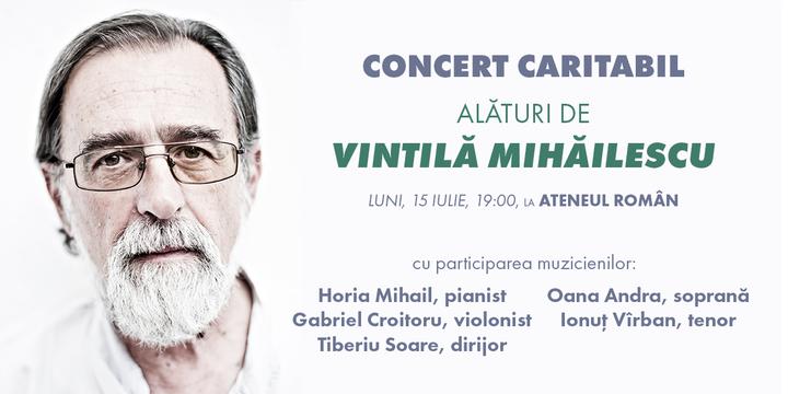 Concert Caritabil alaturi de Vintila Mihailescu