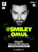 @Smiley_Omul la Galati - Turneu National