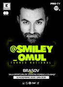 @Smiley_Omul la Brasov - Turneu National