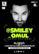 @Smiley_Omul la Ploiesti - Turneu National