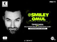 @Smiley_Omul la Timisoara - Turneu National