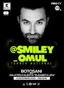 @Smiley_Omul la Botosani - Turneu National