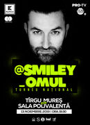 @Smiley_Omul la Targu Mures - Turneu National