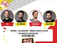 Stand up comedy cu Vio, Raul Gheba și Natanticu si invitat în deschidere