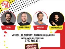 Stand up comedy cu Costel, Andrei Ciobanu, Ionut Rusu si Bogdan Drăcea invitat în deschidere