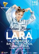 Craiova: Lara & Generatia Z Back to School