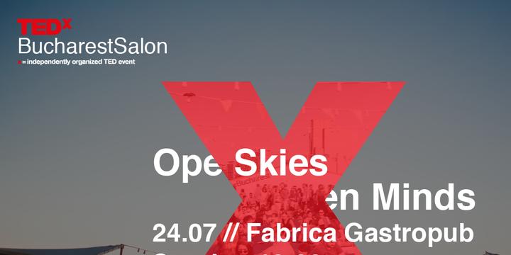 TEDxBucharestSalon: Open Skies, Open Minds
