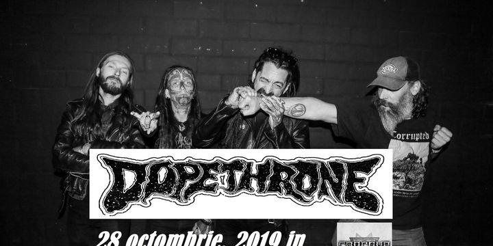 Dopethrone (CAN) + tba Live in Capcana