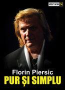 Florin Piersic…Pur și simplu