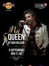 """My Queen"" cu Dan Helciug de ziua lui Freddie Mercury"