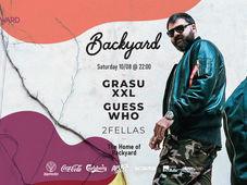 Grasu XXL & Guess Who @Backyard