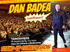 Stand Up Comedy: Dan Badea - amUmor @Târgoviște