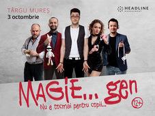 Târgu Mureș: Magie...gen