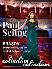 Paula Seling - Colindam, Colindam @ Brasov